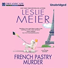 French Pastry Murder: A Lucy Stone Mystery, Book 21 (       UNABRIDGED) by Leslie Meier Narrated by Karen White