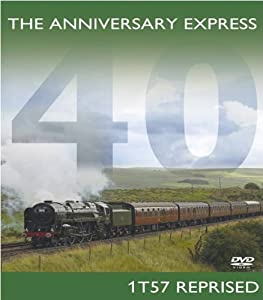 The Anniversary Express - 1t57 Reprised [DVD]