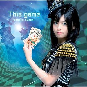 TVアニメ「 ノーゲーム・ノーライフ 」 オープニングテーマ「 This game 」 【初回限定盤】 [CD+DVD]