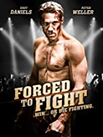 Forced to Fight [HD]