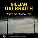 Where the Shadow Falls | Gillian Galbraith