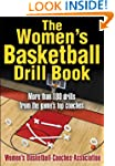 The Women's Basketball Drill Book (Th...