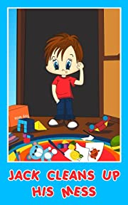 Jack Cleans Up His Mess (Jack's Picture Books for Children)