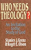 img - for Who Needs Theology?: An Invitation to the Study of God book / textbook / text book