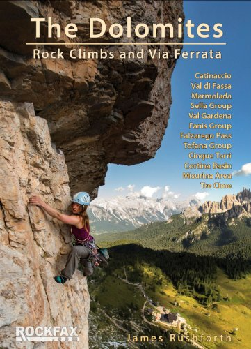 The Dolomites, Rock Climbs and Via Ferrata (Rockfax Climbing Guide Series)