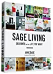 Sage Living: Decorate for the Life Yo...