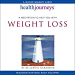 A Meditation to Help You with Weight Loss | Belleruth Naparstek