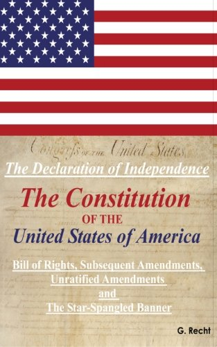 Bill of Rights and the Amendments to The Constitution