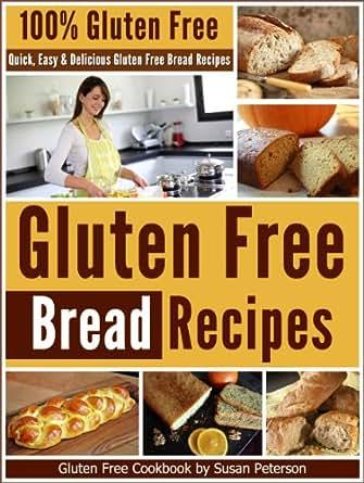 Delicious Gluten Free Bread Recipes (Glutne Free Bread, Gluten Free ...