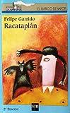 Racataplan (Coleccion El Barco de Vapor)