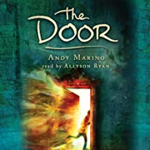 The Door (       UNABRIDGED) by Andy Marino Narrated by Allyson Ryan