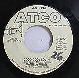 VANILLA FUDGE 45 RPM GOOD GOOD LOVIN / SHOTGUN