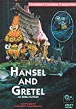 HANSEL AND GRETEL: An Opera Fantasy
