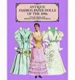 img - for [(Antique Fashion Paper Dolls of the 1890s in Full Colour: From the Collection of the Boston Children's Museum )] [Author: Boston Children's Museum] [Feb-2000] book / textbook / text book
