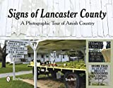 img - for Signs of Lancaster County: A Photographic Tour of Amish Country book / textbook / text book