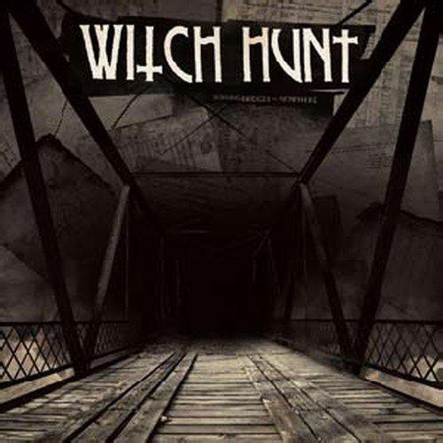 Vinilo : WITCH HUNT - Burning Bridges To Nowhere