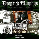 Dropkick Murphys Singles Collection by Dropkick Murphys (2000) Audio CD