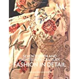 Seventeenth and Eighteenth-century Fashion in Detailpar Avril Hart