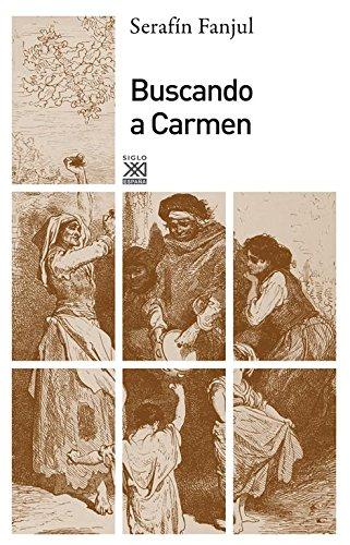 Buscando a Carmen (Siglo XXI de España General)
