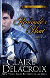The Renegades Heart (The True Love Brides Book 1)