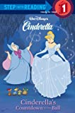 Cinderella's Countdown to the Ball (Step Into Reading: A Step 1 Book (Pb))