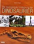 Die faszinierende Entdeckung der Dino...