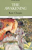 By Kate Chopin - The Awakening (Case Studies in Contemporary Criticism Series): 2nd (second) Edition