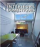 echange, troc Pilar Chueca - Maison contemporaine : intérieurs domestiques