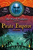 Pirate Emperor (Wave Walkers)
