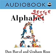 Alphabetter Audiobook by Dan Bar-el Narrated by Heather Gould