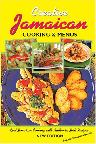 Creative Jamaican Cooking and Menus