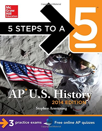 5 Steps To A 5 Ap U.S. History, 2014 Edition (5 Steps To A 5 On The Advanced Placement Examinations Series) front-502947
