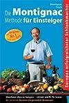Die Montignac-Methode f�r Einsteiger:...