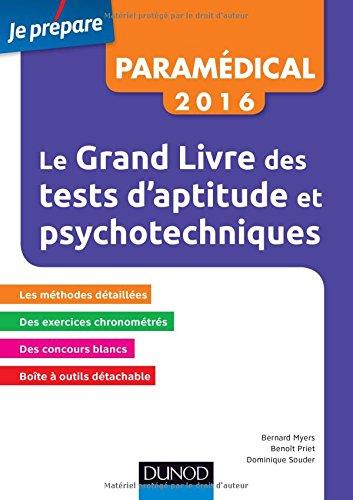 Le Grand Livre 2016 des tests d'aptitude et psychotechniques - 7e éd: Concours paramédicaux et sociaux