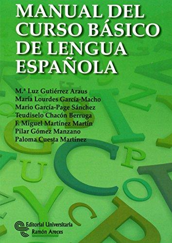 Manual del curso básico de Lengua Española (Manuales)