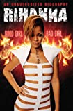 Rihanna: Good Girl, Bad Girl [Import]