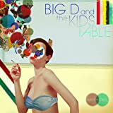 Been Wishing On - Big D & The Kids Table