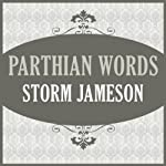 Parthian Words | Storm Jameson