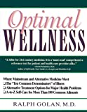 Optimal Wellness: Where Mainstream and Alternative Medicine Meet