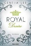 Image de Royal Desire: Roman (Die Royals-Saga 2)