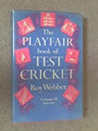 THE PLAYFAIR BOOK OF TEST CRICKET by Roy…