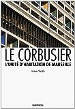 img - for Le Corbusier, l'Unit  d'habitation de Marseille book / textbook / text book