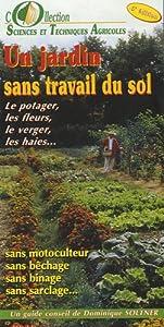 Un jardin sans travail du sol le potager - Effroyables jardins resume du livre ...