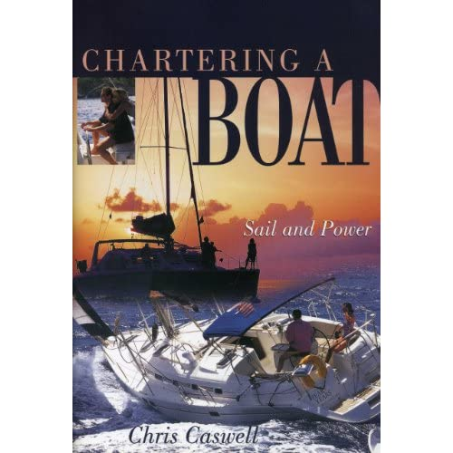 Chartering-a-Boat-Sail-and-Power-Christopher-Caswell-Chris-Caswell