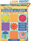 First-Time Beading on Fabric: Learning to Bead in Nine Easy Lessons