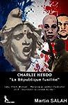 """CHARLIE HEBDO , ATTENTATS !: """"LA R�PU..."""