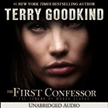 The First Confessor: The Legend of Magda Searus (       UNABRIDGED) by Terry Goodkind Narrated by Kellie Fitzgerald