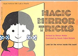 Magic Mirror Tricks
