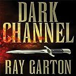 Dark Channel | Ray Garton