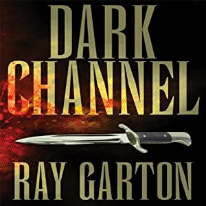 Dark Channel | [Ray Garton]